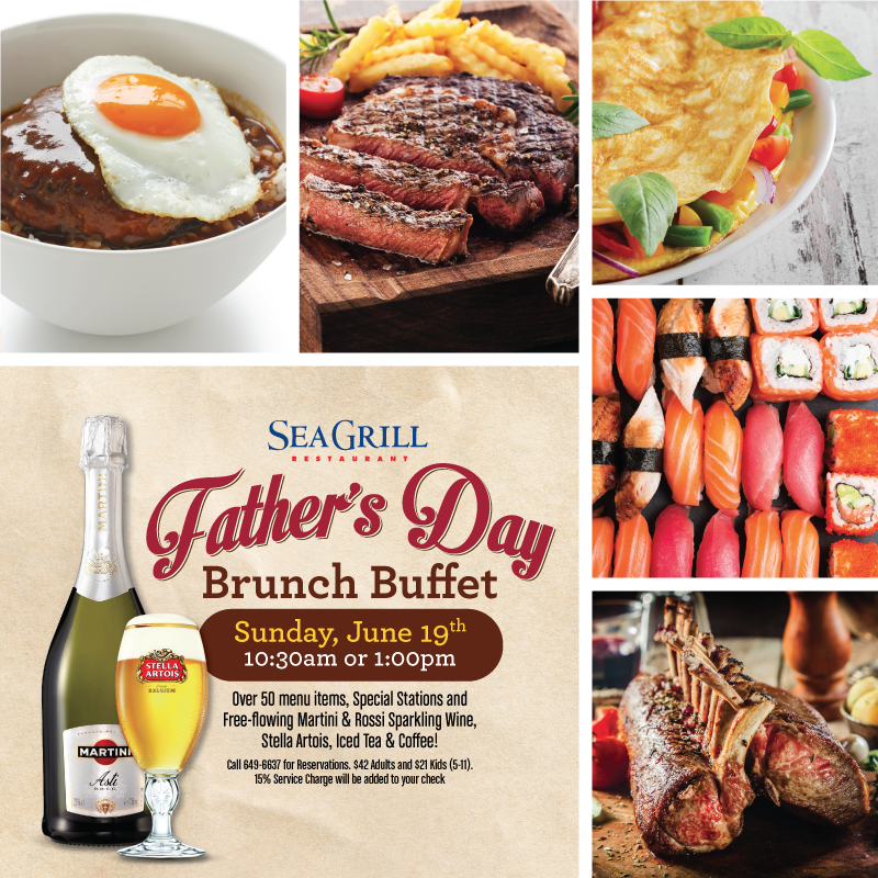 Sea Grill Father's Day Buffet