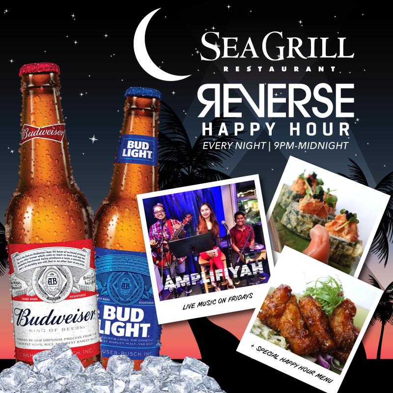 Sea Grill Reverse Happy Hour