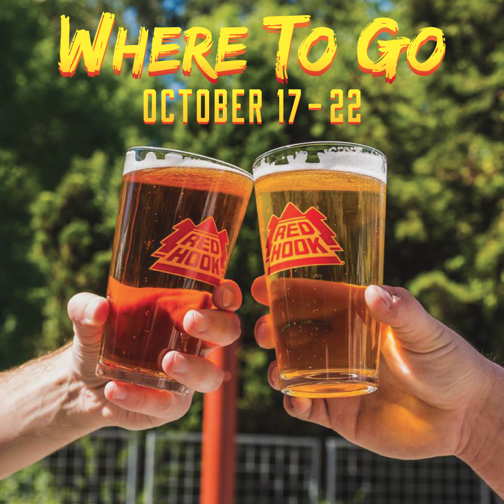 WHERE TO GO OCT 17-22