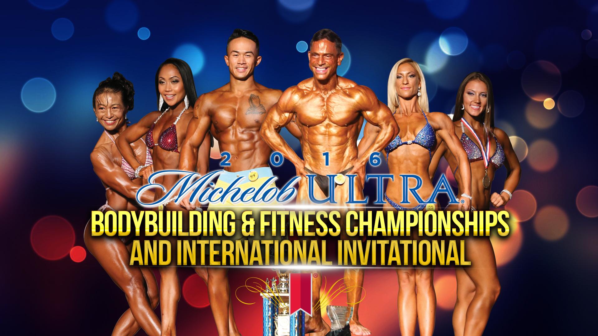 2016 Michelob Ultra Bodybuilding and Fitness International Invitational