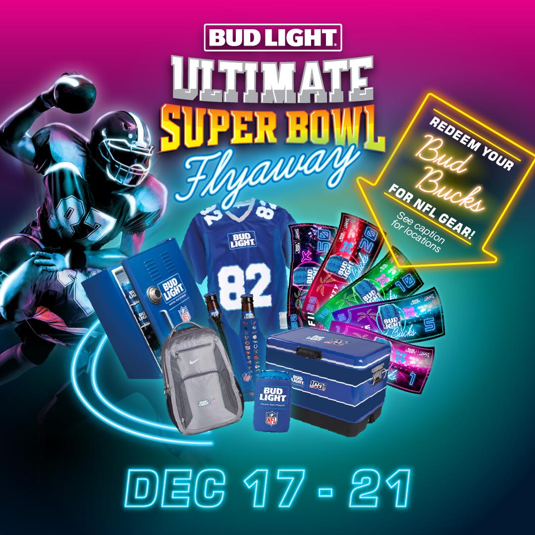 Bud Light Ultimate Super Bowl Flyaway Redemptions 12/17-12/21