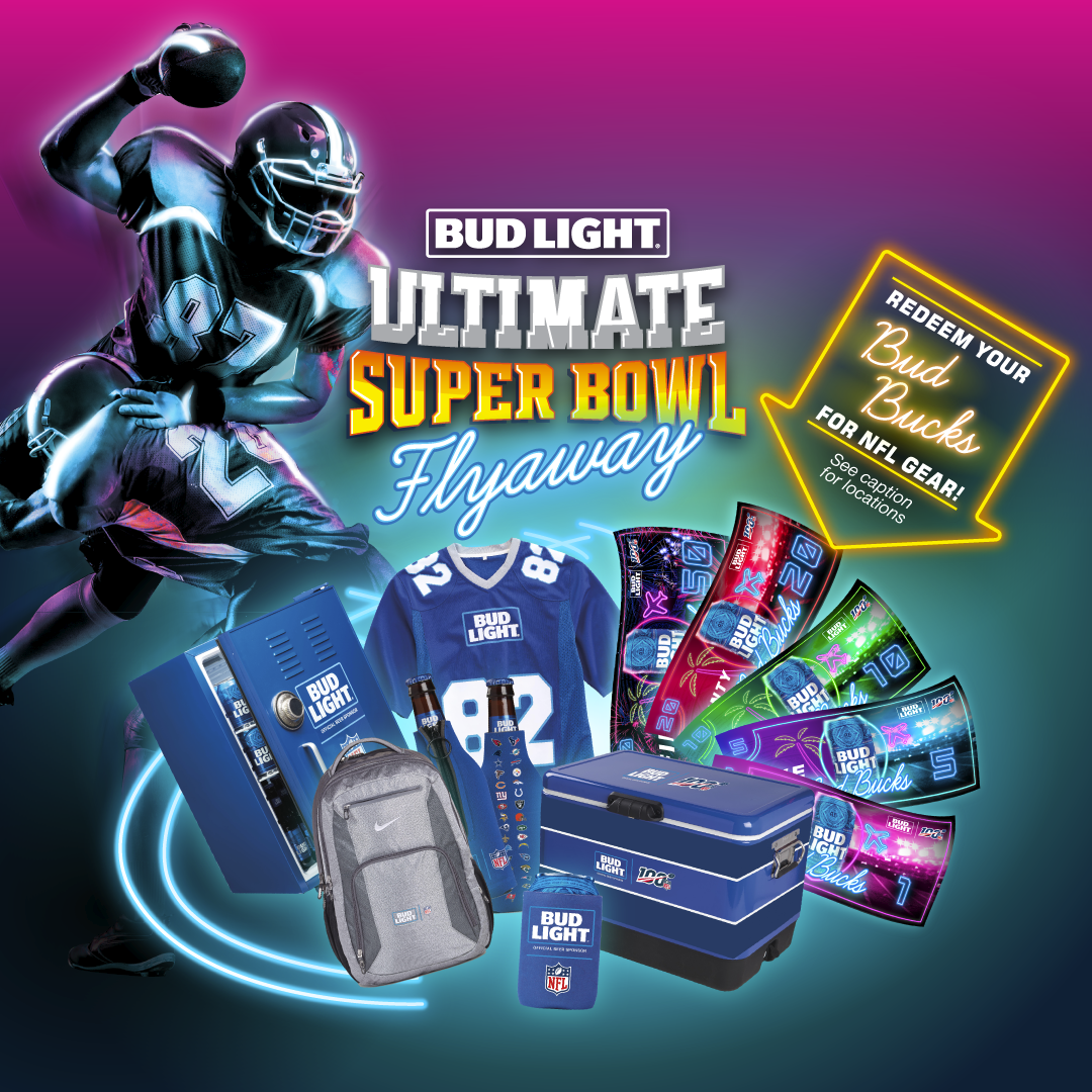 Bud Light Ultimate Super Bowl Flyaway Redemptions 2/11-2/15